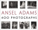 Ansel Adams: 400 Photographs (Ansel Adams, Andrea G. Stillman)