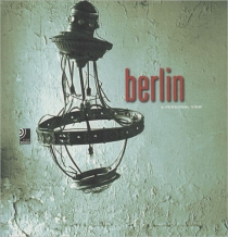 Berlin: A Personal View + 4 CD