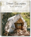 Great Escapes North America (Angelika Taschen)