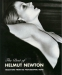 The Best of Helmut Newton: Selections From His Photographic Work