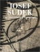 Josef Sudek: The Advertising Photographs (Josef Sudek)