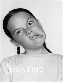 Mondino: Two Much, Jean-Baptiste Mondino