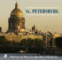 St. Petersburg With Classical Music from Borodin & Tchaikovsky + CD