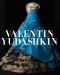 Valentin Yudashkin: 25 Years of Creation ()